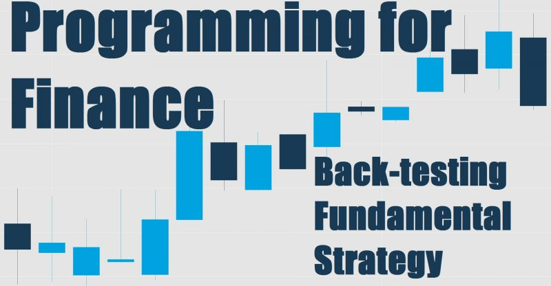 Back Testing Our Strategy Programming For Finance With
