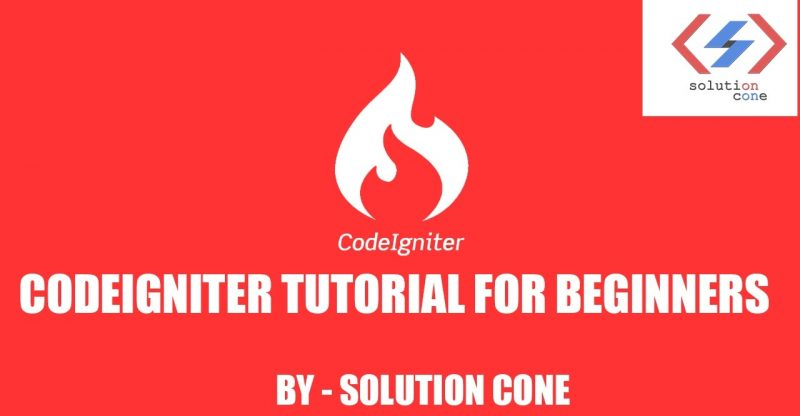 Codeigniter Tutorial for Beginners Step by Step | How