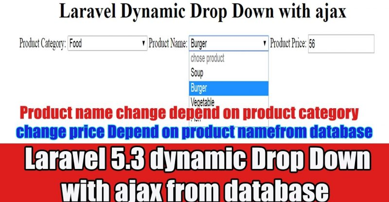 Laravel 5 3 Multi Dynamic Drop Down Change From Database With Ajax Build A Site Info
